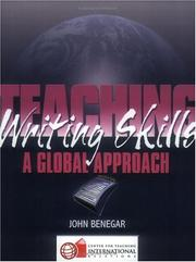 Teaching Writing Skills by John Benegar