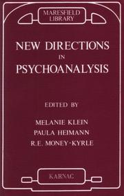 New directions in psycho-analysis by Melanie Klein
