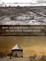 Iron Age And Roman Settlement in the Upper Thames Valley PDF