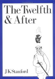 Cover of: The twelfth and after by J. K. Stanford