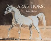 Arab Horse by Peter Upton