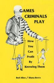 Cover of: Games criminals play by Bud Allen