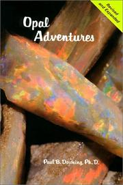 Opal adventures by Downing, Paul B. Ph.D.