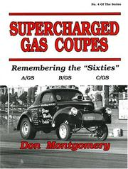 Supercharged gas coupes by Don Montgomery
