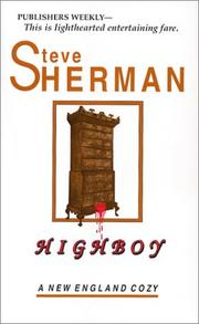 Highboy (New England Cozy, 3) by Steve Sherman
