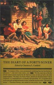 The diary of a forty-niner by Chauncey L. Canfield