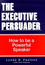 Executive Persuader by Lynda R. Paulson
