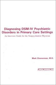 Diagnosing Dsm-IV Psychiatric Disorders in Primary Care Settings by Mark Zimmerman