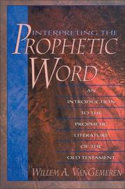 Interpreting the prophetic word by Willem VanGemeren