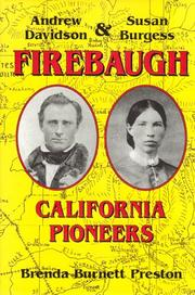 Andrew Davidson Firebaugh & Susan Burgess Firebaugh by Brenda Burnett Preston