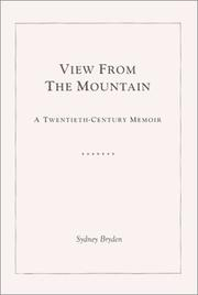 View from the Mountain by Sydney Bryden