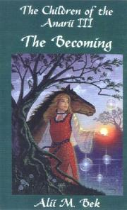 The Becoming (The Children of the Anarii, Book III) PDF