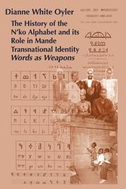 The History of the N'Ko Alphabet and Its Role in Mande Transnational Identity by Dianne White Oyler