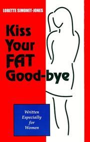 Kiss Your Fat Good-bye PDF