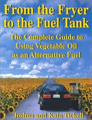 From the fryer to the fuel tank by Joshua Tickell