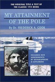 My attainment of the Pole by Frederick Albert Cook
