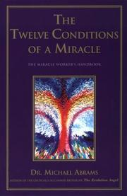 The Twelve Conditions of a Miracle PDF