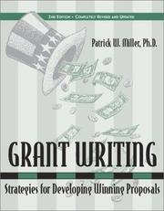 Grant Writing by Patrick W. Miller