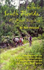 Guide to South Florida off-road bicycling by Rob DeGraaf