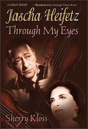 Jascha Heifetz Through My Eyes PDF
