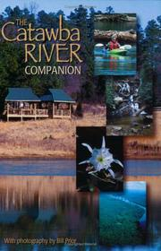 The Catawba River companion by Diane Milks