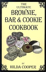 The Ultimate Brownie, Bar & Cookie Cookbook PDF