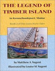 The legend of Timber Island, in Kennebunkport, Maine by Matthew A. Nugent