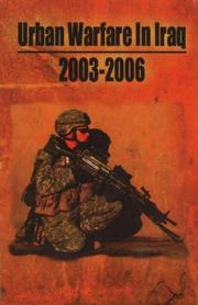 Urban Warfare in Iraq 2003-2006 by J Stevens