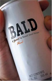 Bald by Russell David Harper