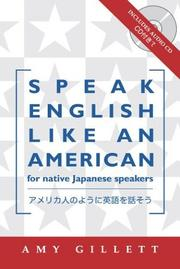 Speak English like an American = by Amy Gillett