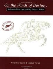 On the Winds of Destiny, A Biographical Look at Pony Express Riders PDF
