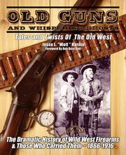 Old Guns and Whispering Ghosts PDF
