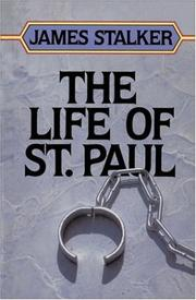 The life of St. Paul by James Stalker