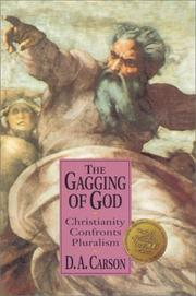 The Gagging of God by D. A. Carson