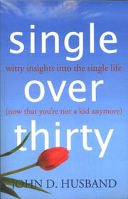 Single Over Thirty by John D. Husband