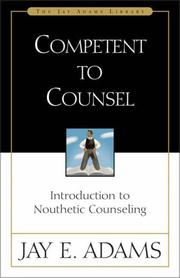 Competent to counsel by Jay Edward Adams