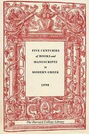 Five Centuries of Books and Manuscripts in Modern Greek by Evro Layton