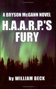 H.A.A.R.P.'s fury by Beck, William