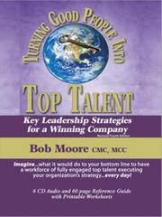 Turning Good People Into Top Talent PDF