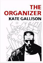 The Organizer by Kate Gallison