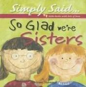 So Glad We're Sisters (Simply Said) PDF