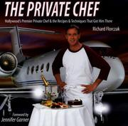 The Private Chef (Hollywood's Premiere Private Chef and the Recipes & Techniques That Got Him There) PDF