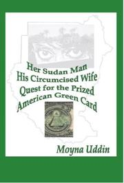 Her Sudan Man, His Circumcised Wife, Quest for the Prized American Green Card PDF