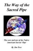The Way of the Sacred Pipe PDF