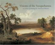 Visions of the Susquehanna by Rob Evans