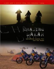 Chasing Dakar - a rider's guide to adventure riding, rally preparation and racing PDF