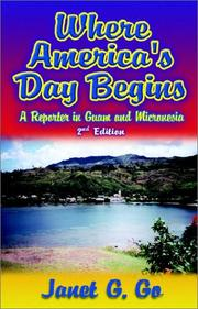 Where America's Day Begins by Janet G. Go