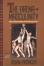 The arena of masculinity by Brian Pronger