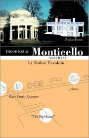The others at Monticello by Esther Franklin