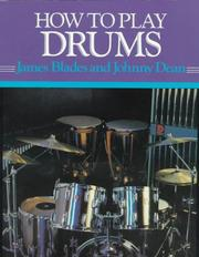 How to play drums by James Blades